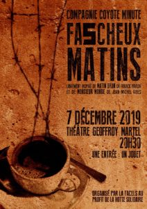 Spectacle FASCHEUX MATINS @ SAINTES Théatre Geoffroy Martel